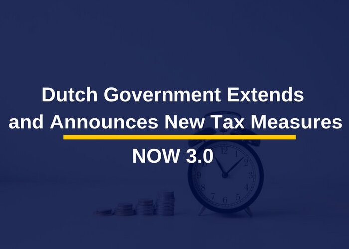 Covid19 update January 2021: Dutch government extends and announces tax measures